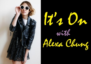 its-on-with-alexa-chung-1